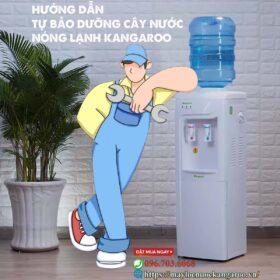 Huong Dan Tu Bao Duong Cay Nuoc Nong Lanh Kangaroo Min