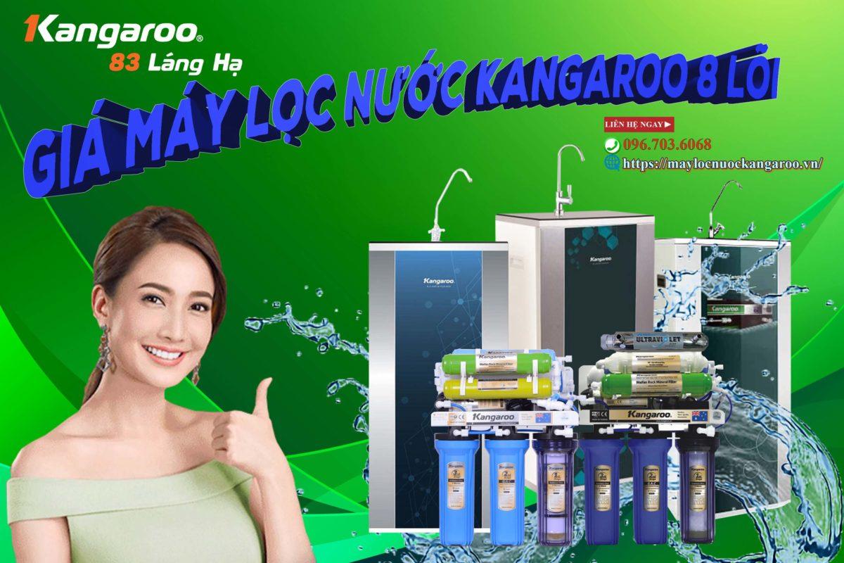 Cập nhật bảng Giá máy lọc nước kangaroo 8 lõi Tháng 10/2021
